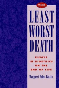 bioethics death end essay in least life worst