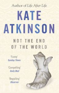 Not the End of the World: Book by Kate Atkinson