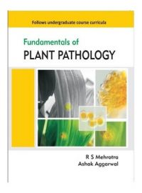 Fundamentals of Plant Pathology (English) 1st Edition (Paperback): Book by Ashok Aggarwal, R. S. Mehrotra