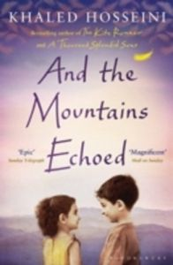 And the Mountains Echoed (Paperback): Book by Khaled Hosseini