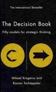 The Decision Book: Fifty Models for Strategic Thinking: Book by Mikael Krogerus