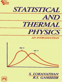 Statistical and Thermal Physics: An Introduction: Book by S. Lokanathan