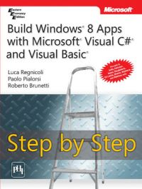 Build Windows 8 Apps with Microsoft Visual C# and Visual Basic Step by Step (English) (Paperback): Book by Paolo Pialorsi, Luca Regnicoli