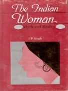 The Indian Women: Myth And Reality: Book by J.P. Singh