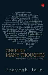 One Mind, Many Thoughts : Notes from a Common Mans Diary (English) (Paperback): Book by Pravesh Jain