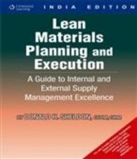 Lean Materials Planning and Execution: A Guide to Internal and External Supply Management Excellence (English) 1st Edition (Paperback): Book by Donald Sheldon