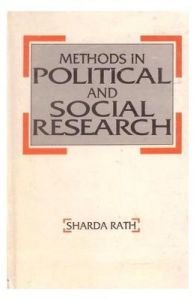 Methods in Political and Social Research: Book by Sharada Rath