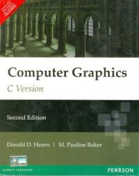 Computer Graphics, C Version (English) 2nd Edition (Paperback): Book by Donald D Hearn, M. Pauline Baker
