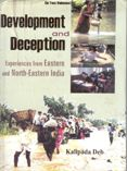 Development And Deception Experiences From Eastern And North-Eastern India. Vol.1: Book by Kalipada Deb