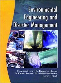 Environmental Engineering And Disaster Management: Book by Sharma