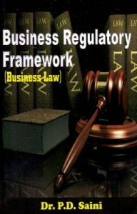 Business Regulatory Framework: Business Law (English) (Paperback): Book by P Saini