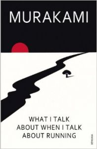 What I Talk About When I Talk About Running: Book by Haruki Murakami