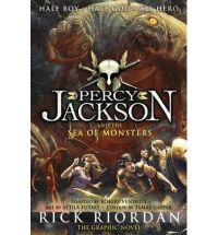 Percy Jackson And The Sea Of Monsters : The Graphic Novel: Book by Rick Riordan