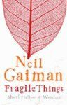 Fragile Things: Book by Neil Gaiman
