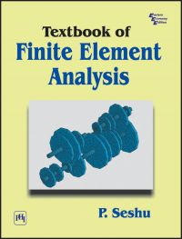 TEXTBOOK OF FINITE ELEMENT ANALYSIS: Book by P. Seshu