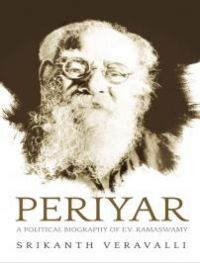 Periyar: The Political Biography of E.V. Ramasamy: Book by Bala Jeyaraman