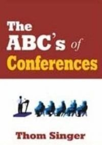 The ABC's of Conferences: Book by Thom Singer