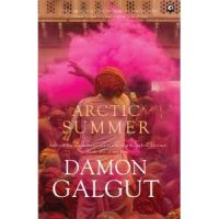 Arctic Summer: Book by Damon Galgut