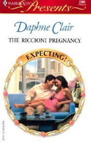 The Riccioni Pregnancy: Book by Daphne Clair