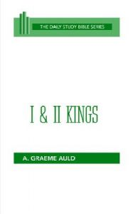 I and II Kings: Book by A.Graeme Auld