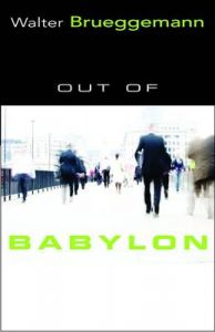 Out of Babylon: Book by Walter Brueggemann