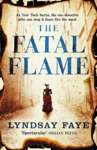 The Fatal Flame (English) (Paperback): Book by Lyndsay Faye