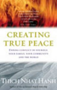 Creating Peace: Book by Thich Nhat Hanh