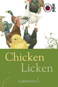 Chicken Licken: Ladybird Tales: Book by Ladybird