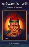 Sri Swami Samarth - Maharaj of Akkalkot: Book by N.S.Karandikar