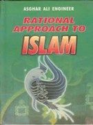 Rational Approach To Islam: Book by Asghar Ali Engineer