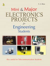 MINI & MAJOR ELECTRONICS PROJECTS (English): Book by S. A. KHAN