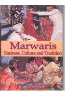 Marwaries: Business, Culture And Tradition: Book by Vishnu Dayal Jhunjhunwala