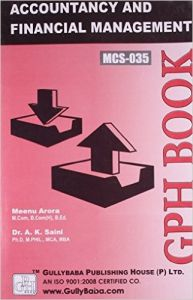 MCS035  Accountancy And Financial Management (IGNOU Help book for MCS-035 in English Medium): Book by Meenu Arora