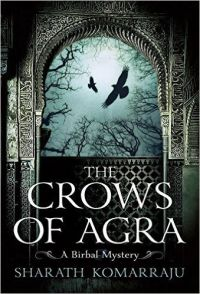 The Crows of Agra: Book by Sharath Komarraju
