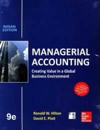 Managerial Accounting 9e: Book by HILTON
