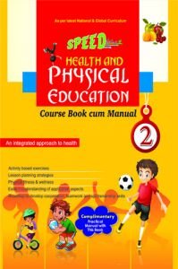 Speed Health & Physical Education  2: Book by Omdutt Kaushik, Kavita Marwah