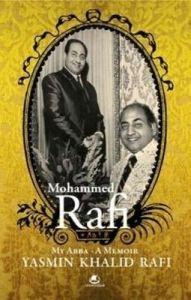 Mohammed Rafi: Book by Yasmin Rafi