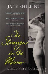 The Stranger in the Mirror: Book by Jane Shilling