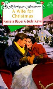 A Wife for Christmas: Book by Judy Kaye
