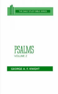 Psalms: Vol 2: Book by George Angus Fulton Knight