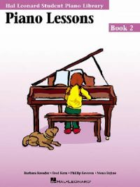 Piano Lessons Book 2: Hal Leonard Student Piano Library: Book by Hal Leonard