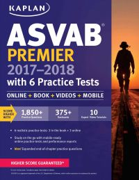 ASVAB Premier 2017-2018 with 6 Practice Tests: Book by Kaplan