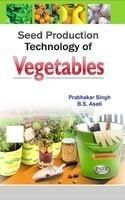 Seed Production Technology of Vegetables: Book by Prabhaker Singh