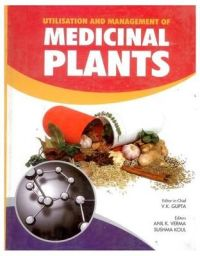 Utilisation and Management of Medicinal Plants Vol. 1: Book by V. K. Gupta