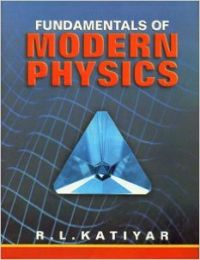 Fundamentals of Modern Physics, 2013 (English) 01 Edition (Paperback): Book by R. L. Katiyar