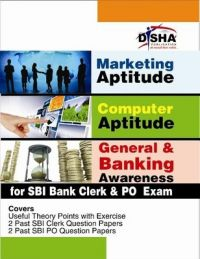 Marketing Aptitude / Computer Aptitude / General & Banking Awareness for SBI Bank Clerk & PO Exams (English) 1st Edition           (Paperback): Book by Disha Experts