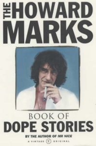 The Howard Marks' Book of Dope Stories: Book by Howard Marks