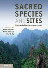 Sacred Species and Sites: Book by Pungetti Gloria, Oviedo, Gonzalo, Hooke, Della