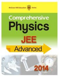 Comprehensive Physics - JEE Advanced 2014 (English) 1st Edition: Book by MHE