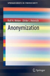 Anonymization: Book by Rolf H. Weber
